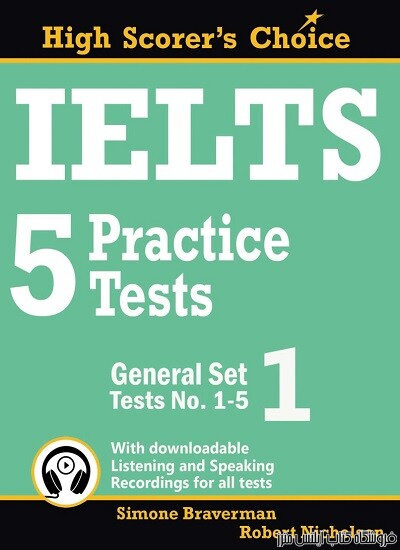 IELTS 5 Practice Tests, General Set 1: Tests No. 1-5
