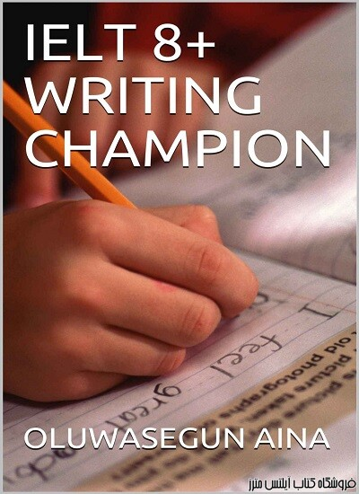 IELTS 8+ Writing Champion