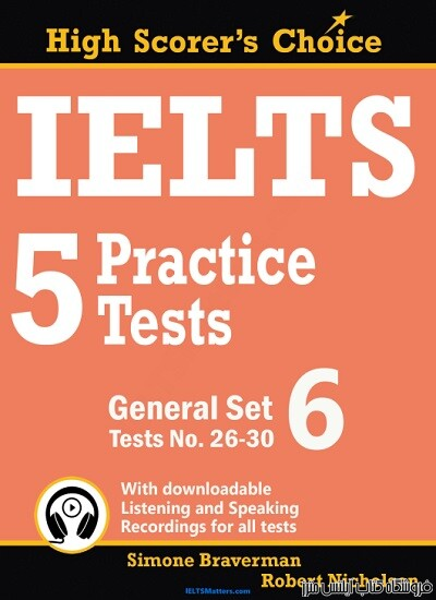 IELTS 5 Practice Tests, General Set 6 – Tests No. 26-30