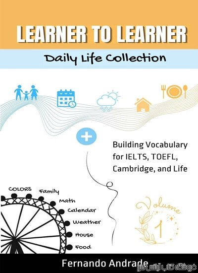 Learner To Learner-Building Vocabulary for IELTS, TOEFL, Cambridge and Life