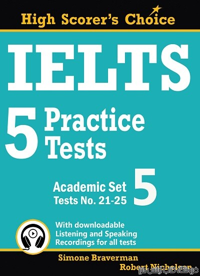 IELTS 5 Practice Tests, Academic Set 5: Tests No. 21-25