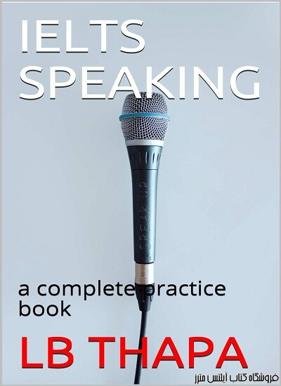 IELTS Speaking A Complete Practice Book