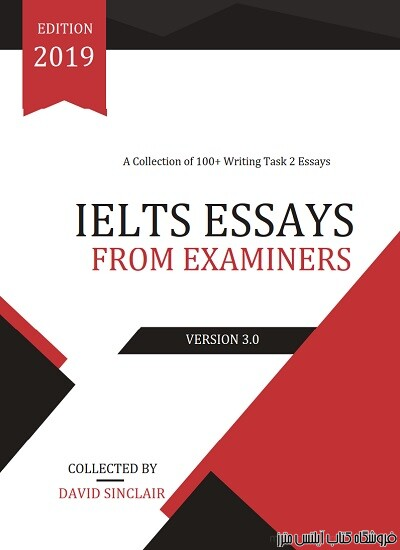 IELTS Essays From Examiners 2019