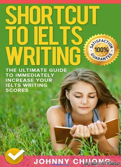 Shortcut To IELTS Writing The Ultimate Guide