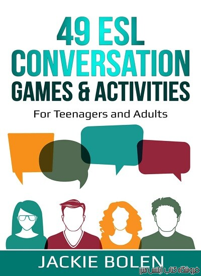 49ESL Conversation Games and Activities For Teachers of Teenagers and Adults