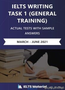 IELTS Actual Writing Task 1 (General) March – June 2021