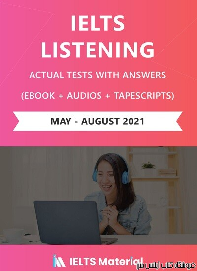 IELTS Listening Recent Actual Tests May-August 2021